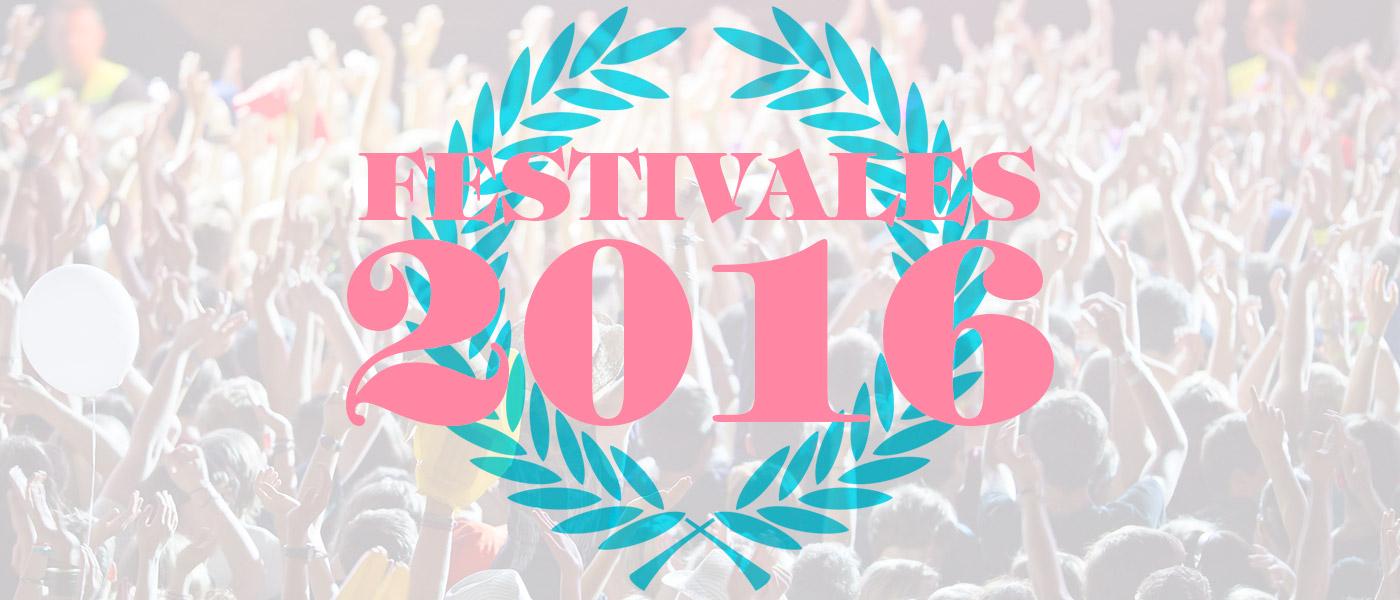 Festivales de verano 2016